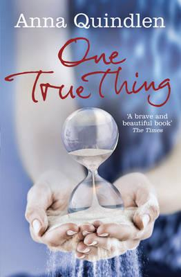 One True Thing - Quindlen, Anna