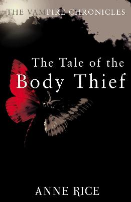 The Tale of the Body Thief - Rice, Anne