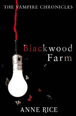 Blackwood Farm - Rice, Anne