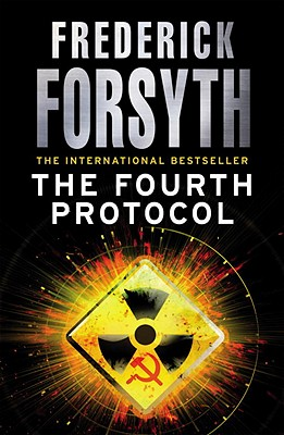 The Fourth Protocol - Forsyth, Frederick