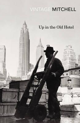 Up in the Old Hotel - Mitchell, Joseph