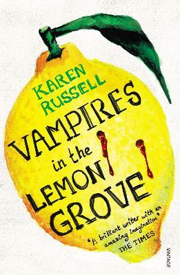 Vampires in the Lemon Grove - Russell, Karen