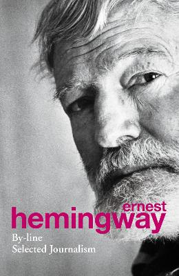 By-Line - Hemingway, Ernest