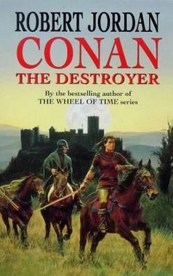 Conan the Destroyer - Jordan, Robert