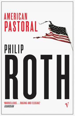 American Pastoral - Roth, Philip