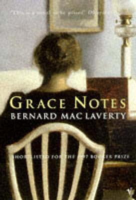 Grace Notes - MacLaverty, Bernard
