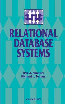 Relational Database Systems - Simovici, Dan A, and Tenney, Richard L
