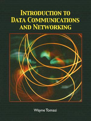 Introduction to Data Communications and Networking - Tomasi, Wayne