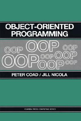 Object-Oriented Programming - Coad, Peter, and Nicola, Jill