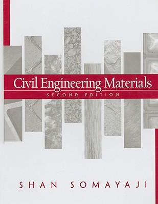 Civil Engineering Materials - Somayaji, Shan