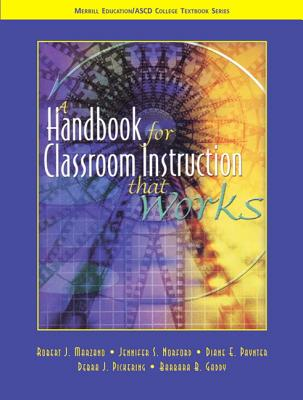 A Handbook for Classroom Instruction That Works - Marzano, Robert J, Dr., and Norford, Jennifer S, and Paynter, Diane E