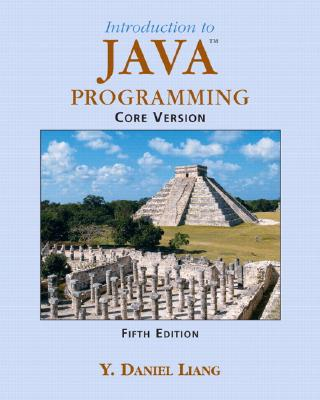 Introduction to Java Programming, Core - Liang, Y Daniel