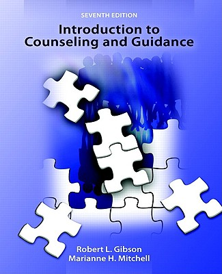 Introduction to Counseling and Guidance - Gibson, Robert L, and Mitchell, Marianne H