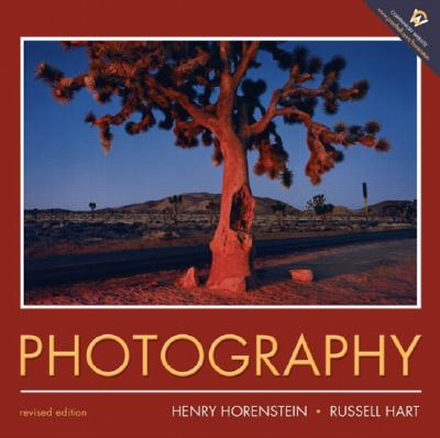 Photography: Revised Edition - Horenstein, Henry, and Hart, Russell