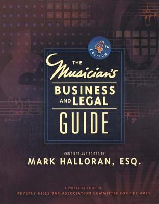 Musician's Business & Legal Guide - Halloran, Mark