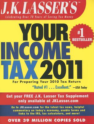 J.K. Lasser's Your Income Tax - J K Lasser Institute (Prepared for publication by)