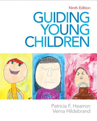 Guiding Young Children - Hearron, Patricia F ., and Hildebrand, Verna P.