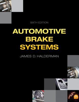 Automotive Brake Systems - Halderman, James D.