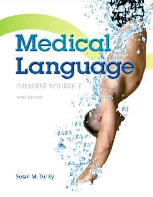 Medical Language - Turley, Susan M.