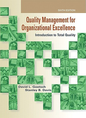 Quality Management for Organizational Excellence: Introduction to Total Quality - Goetsch, David L, and Davis, Stanley B