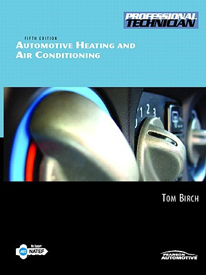 Automotive Heating and Air Conditioning - Birch, Tom