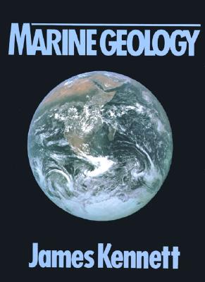 Marine Geology - Kennett, James P