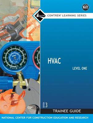 HVAC Level One Trainee Guide - National Center for Construction Education (Creator)
