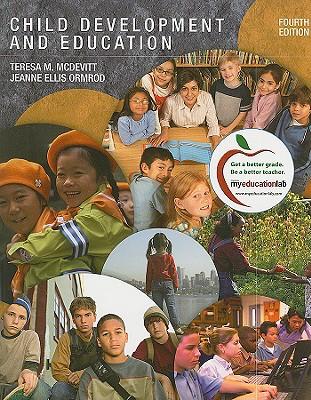 Child Development and Education - McDevitt, Teresa M, and Ormrod, Jeanne Ellis