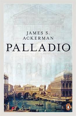 Palladio - Ackerman, James S, and Massar, Phyllis Dearborn (Photographer)