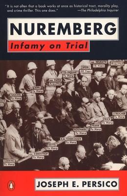 Nuremberg: Infamy on Trial - Persico, Joseph