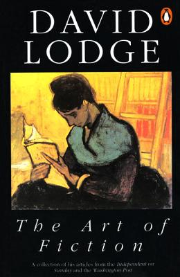The Art of Fiction: Illustrated from Classic and Modern Texts - Lodge, David