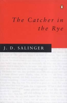The Catcher In The Rye - Salinger, J D