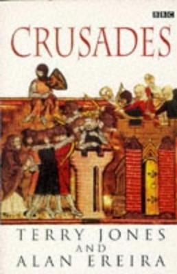 The Crusades - Jones, Terry