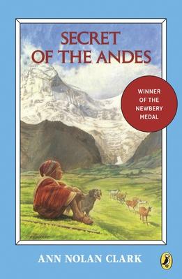 Secret of the Andes - Clark, Ann Nolan