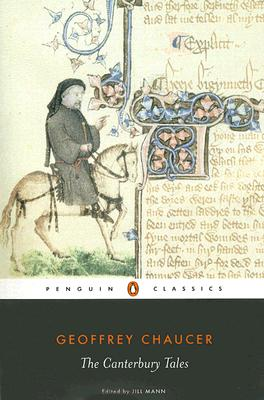 The Canterbury Tales - Chaucer, Geoffrey, and Mann, Jill (Notes by)