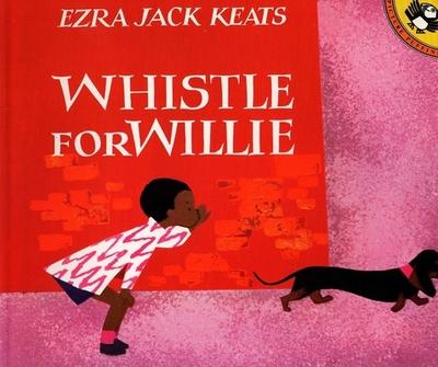 Whistle for Willie - Keats, Ezra Jack