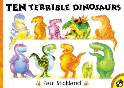 Ten Terrible Dinosaurs - Bonnell, J (Editor), and Strickland, Paul