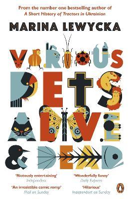 Various Pets Alive and Dead - Lewycka, Marina