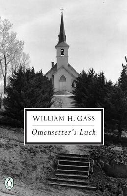 Omensetter's Luck - Gass, William H, Mr., Ph.D.