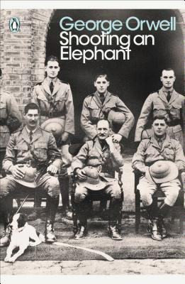 Shooting an Elephant: And Other Essays - Orwell, George, and Paxman, Jeremy (Introduction by)