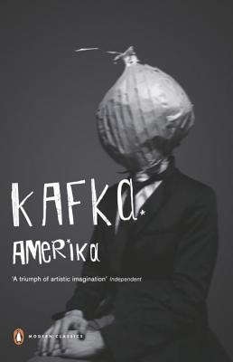 Amerika (the Man Who Disappeared) - Kafka, Franz