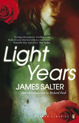 Light Years - Salter, James, and Ford, Richard (Introduction by)