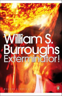 Exterminator! - Burroughs, William S.