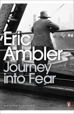 Journey into Fear - Ambler, Eric, and Stone, Norman (Introduction by)