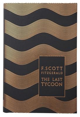 The Last Tycoon - Fitzgerald, F. Scott