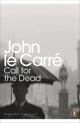 Call for the Dead - le Carre, John