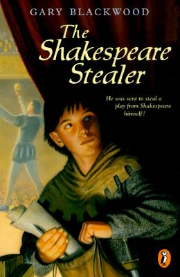 The Shakespeare Stealer - Blackwood, Gary L