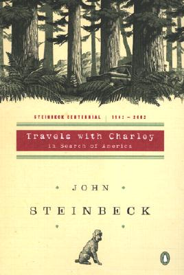 Travels with Charley: In Search of America - Steinbeck, John