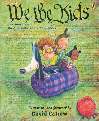 We the Kids: The Preamble to the Constitution of the United States -