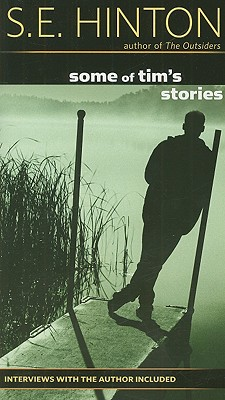 Some of Tim's Stories - Hinton, S E